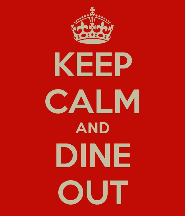 keep-calm-and-dine-out-14